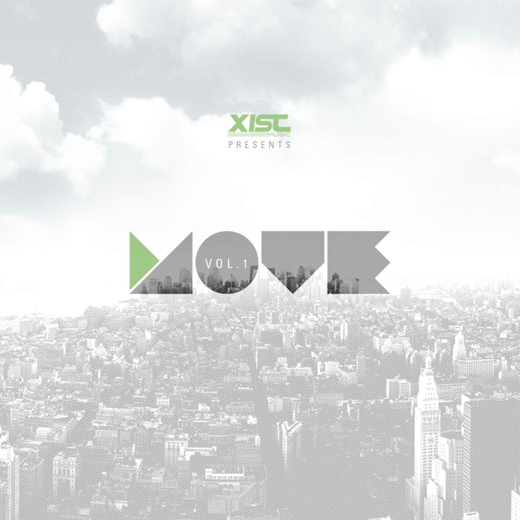 Xist-Music-Presents-Move-Vol-1